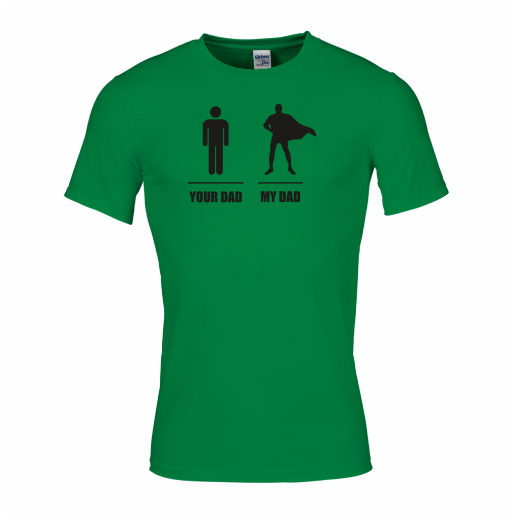 t shirt vaderdag your dad my dad