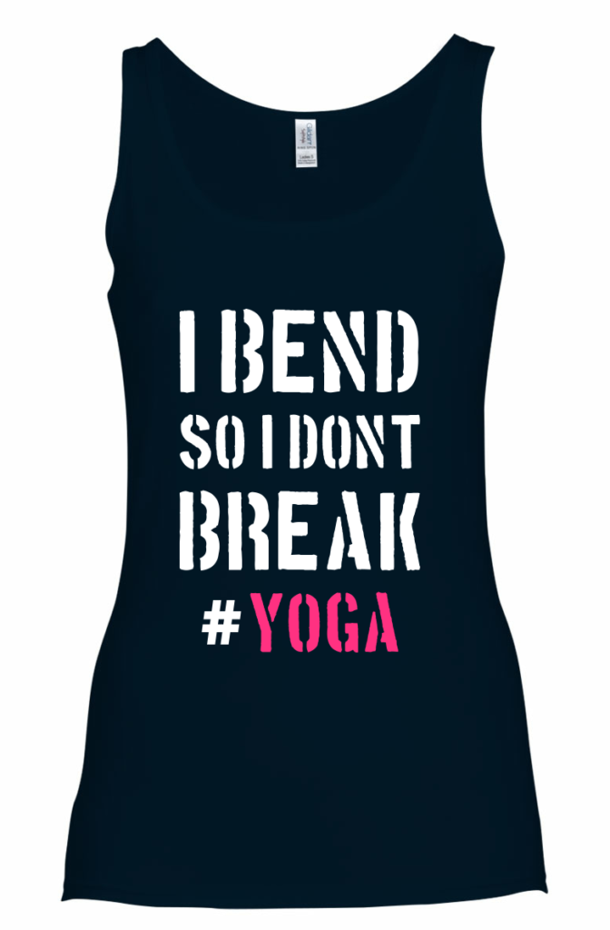 i bend so i don't break yoga tanktop t-shirt wereld yoga dag