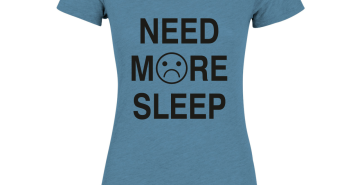 Need more sleep shirt
