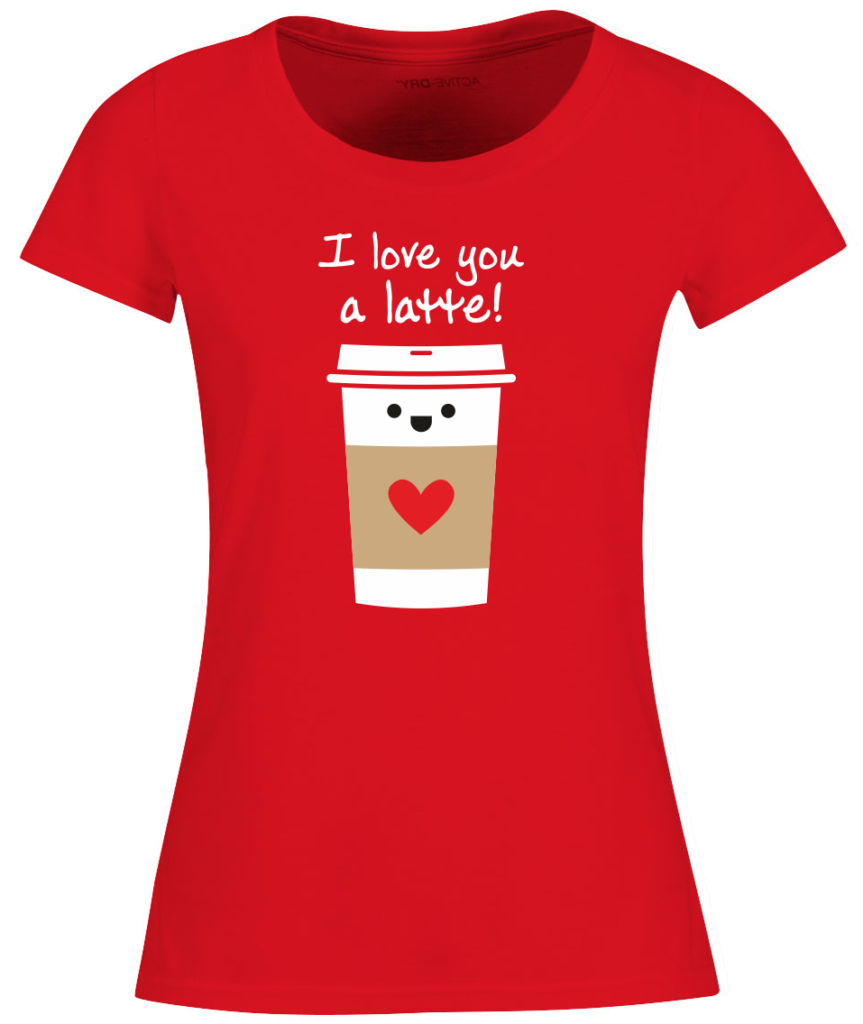 I love you a latte Valentijnsdag T-shirt top 10 valentijn cadeaus Digitransfer