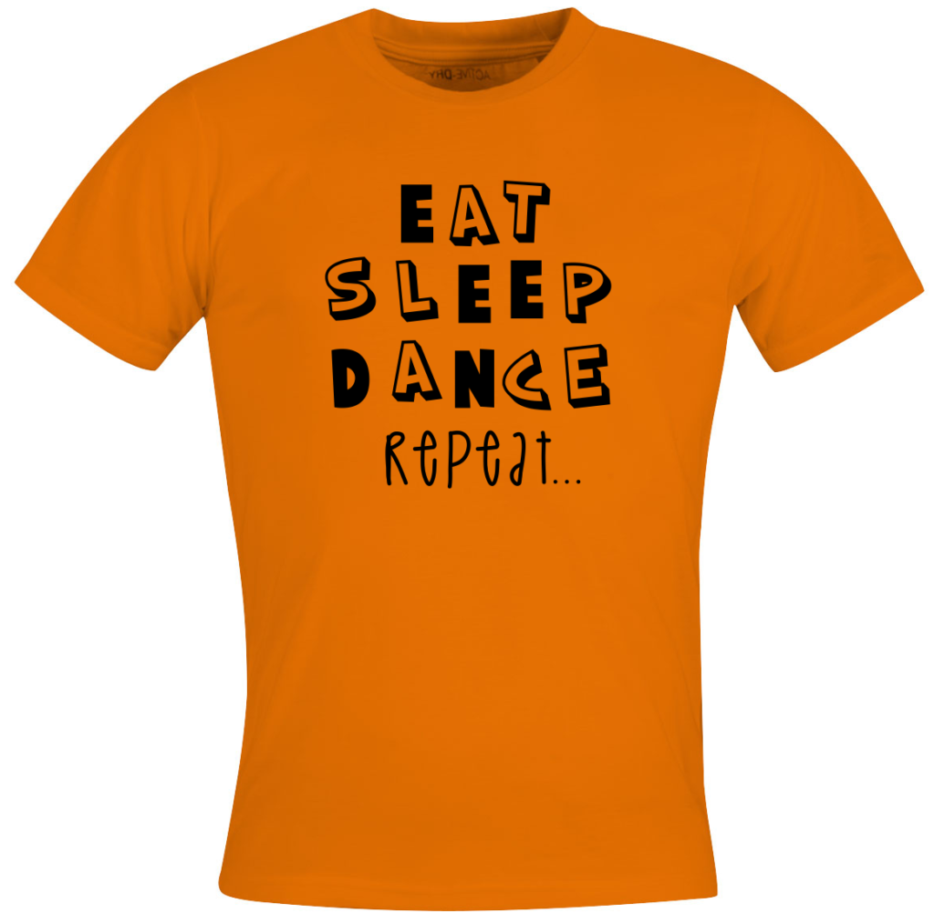 Eat sleep dance repeat - festival outfit t shirts