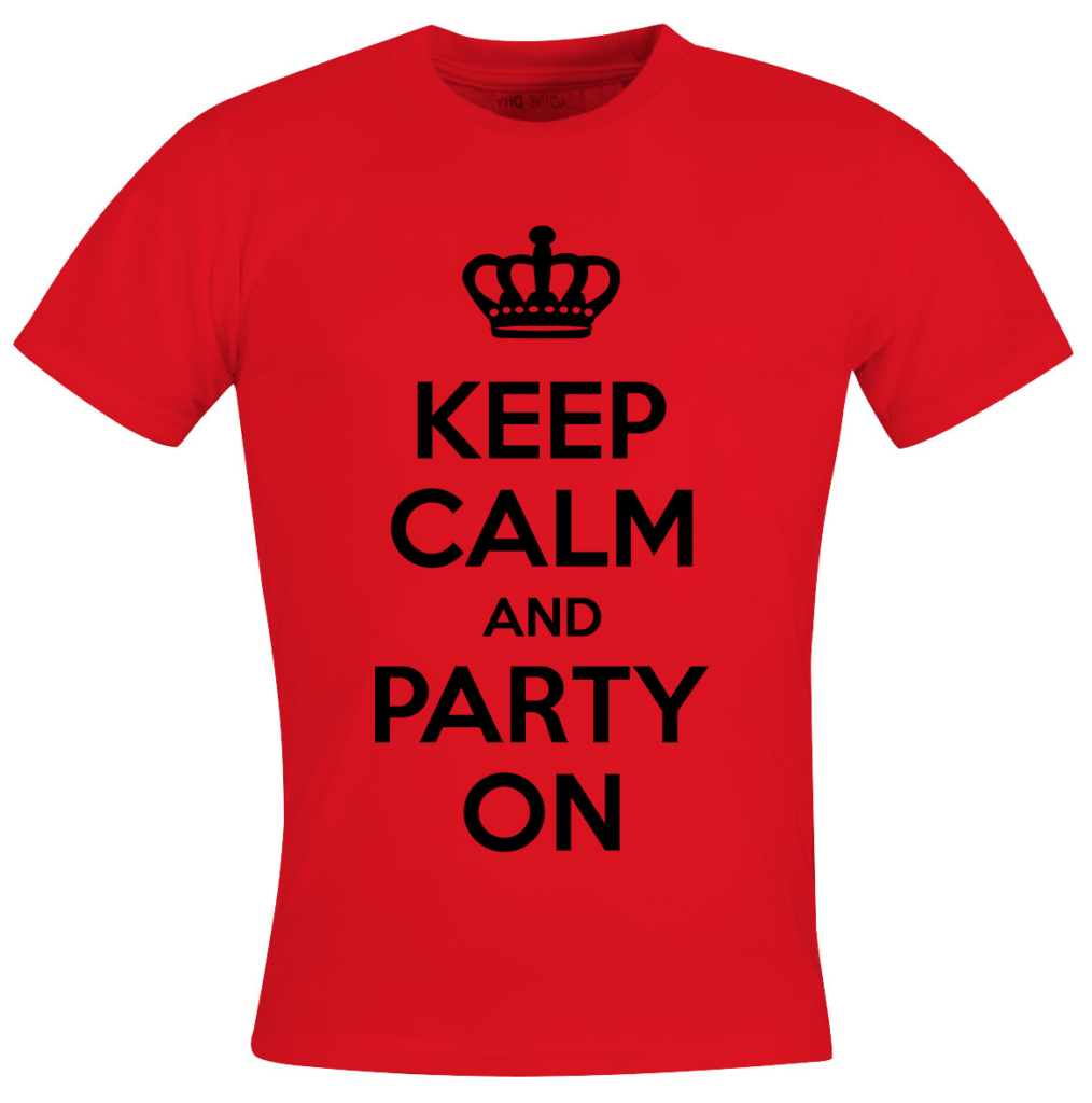 Keep calm and party on - festival outfit t shirts